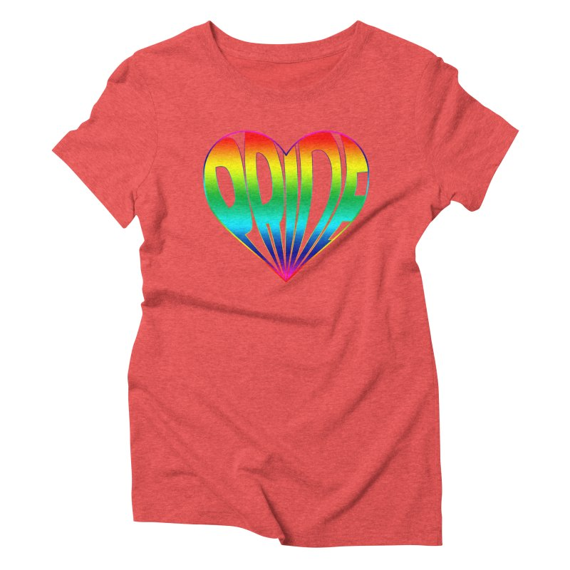 Pride - Rainbow Women's Triblend T-Shirt by The Wandering Fools