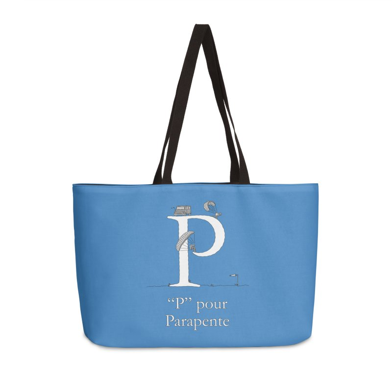 """""""P"""" pour Parapente Accessories Weekender Bag Bag by The Wandering Fools"""