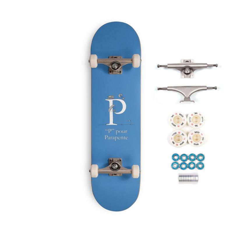 """P"" pour Parapente Accessories Complete - Premium Skateboard by The Wandering Fools"