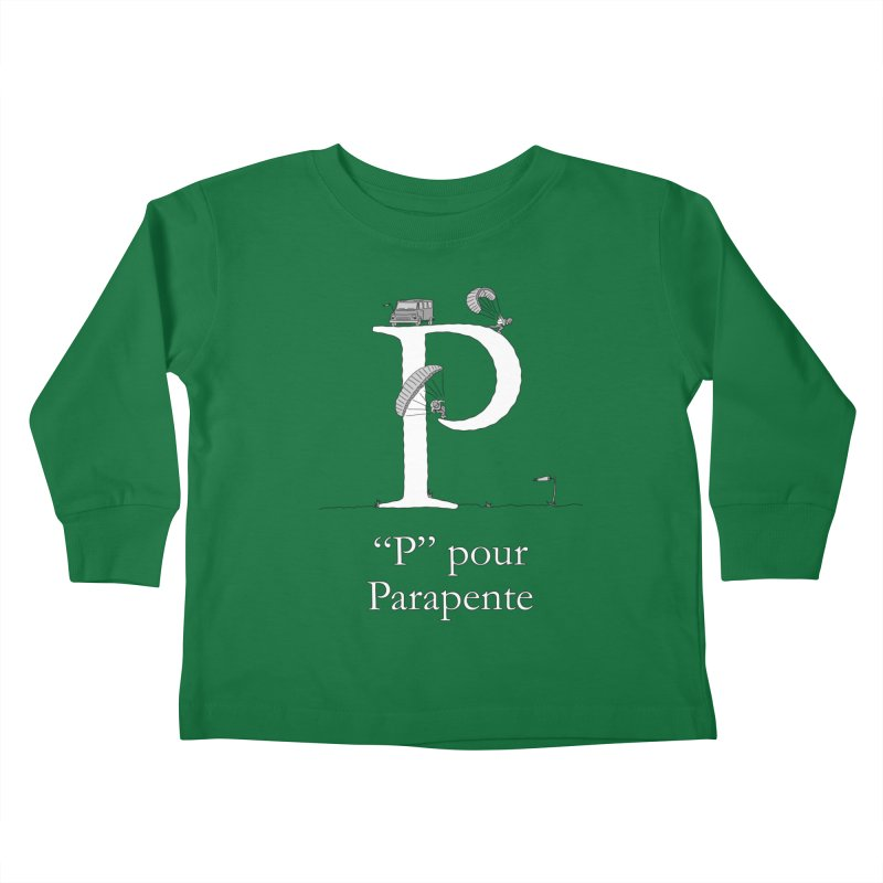 """""""P"""" pour Parapente Kids Toddler Longsleeve T-Shirt by The Wandering Fools"""