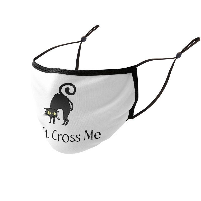 Don't Cross Me - Black Cat Accessories Face Mask by The Wandering Fools Artist Shop