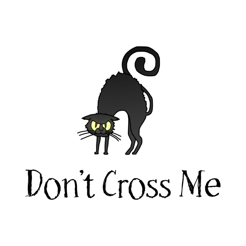 Don't Cross Me - Black Cat Home Shower Curtain by The Wandering Fools Artist Shop