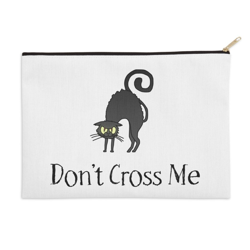 Don't Cross Me - Black Cat Accessories Zip Pouch by The Wandering Fools Artist Shop