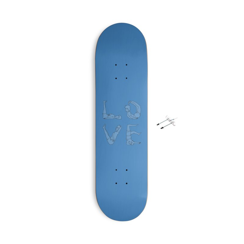 Love Lazing Around - Guy Accessories Skateboard by The Wandering Fools Artist Shop