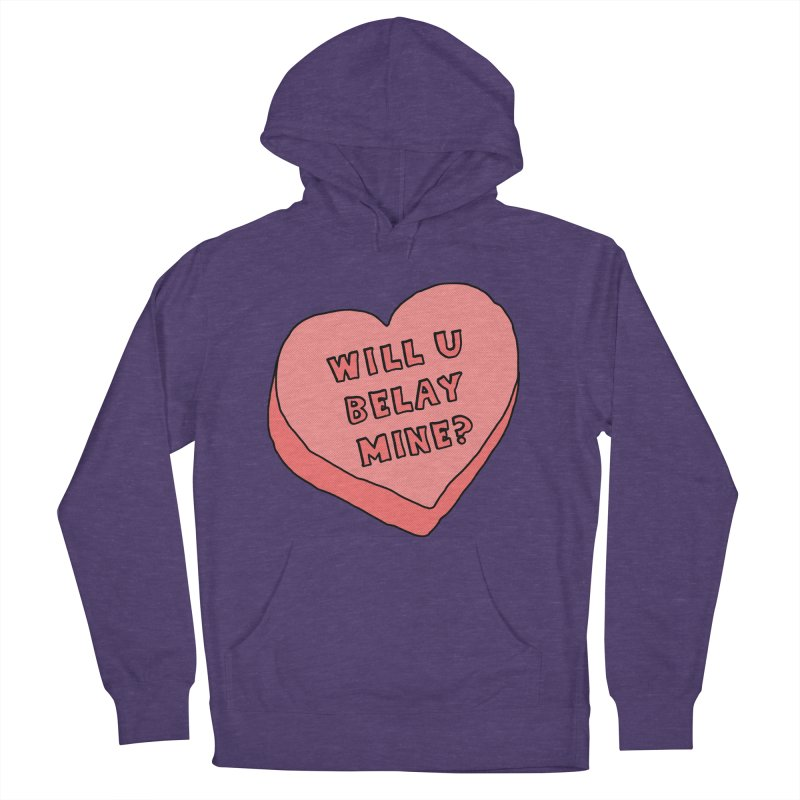 Will U Belay Mine? Men's French Terry Pullover Hoody by The Wandering Fools
