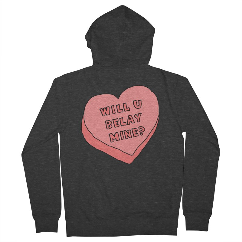 Will U Belay Mine? Women's French Terry Zip-Up Hoody by The Wandering Fools