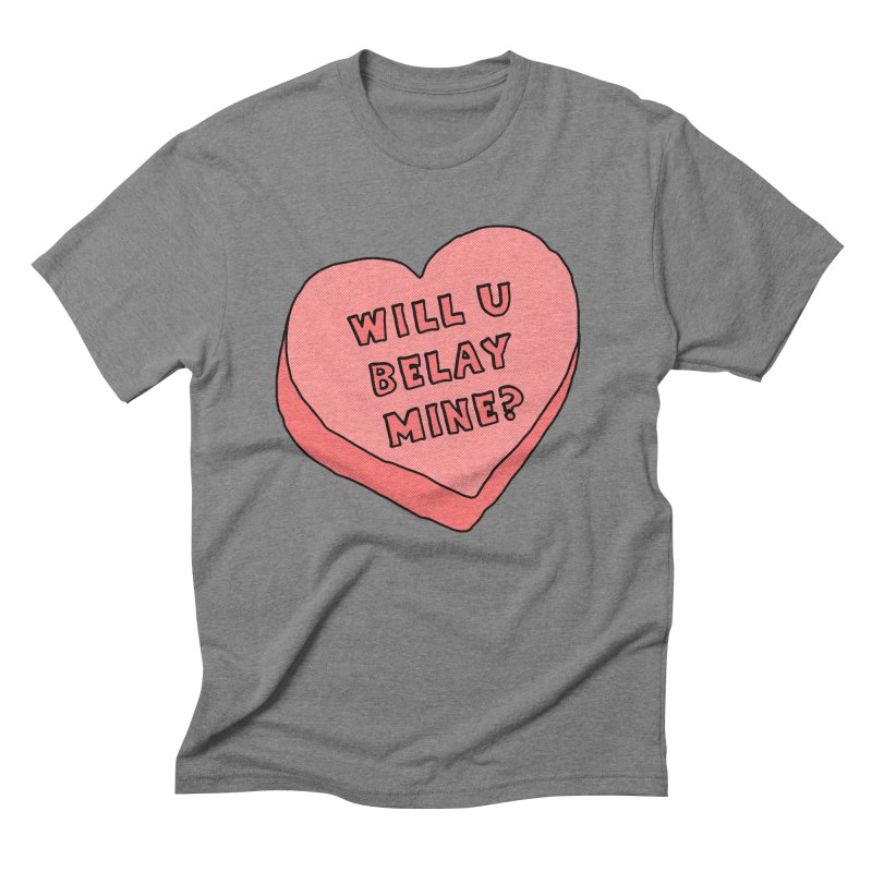 Will U Belay Mine? Men's Triblend T-Shirt by The Wandering Fools