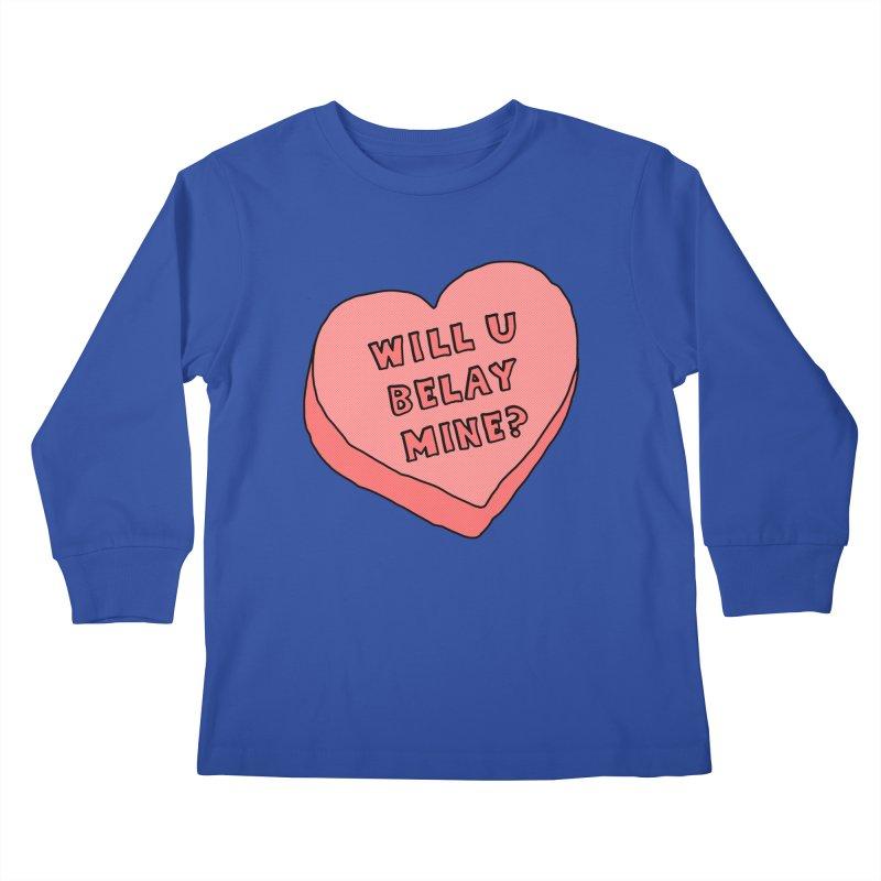 Will U Belay Mine? Kids Longsleeve T-Shirt by The Wandering Fools