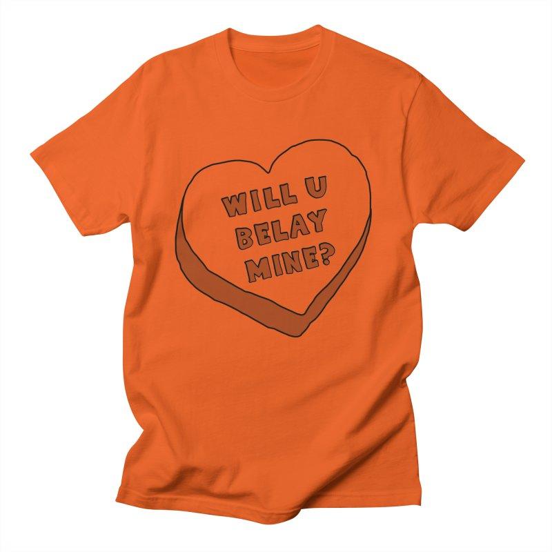 Will U Belay Mine? Men's T-Shirt by The Wandering Fools Artist Shop