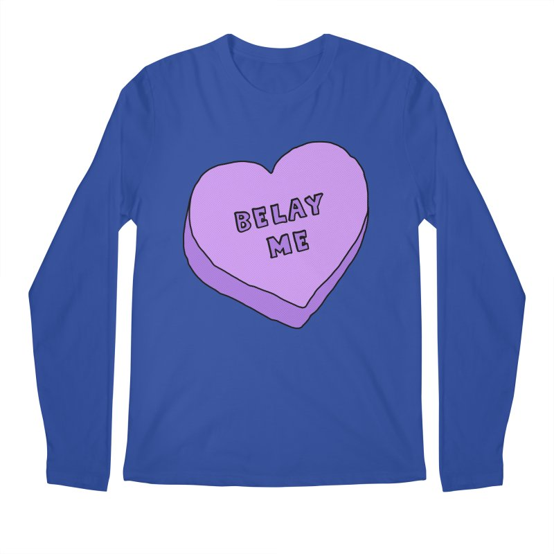 Belay Me Men's Regular Longsleeve T-Shirt by The Wandering Fools