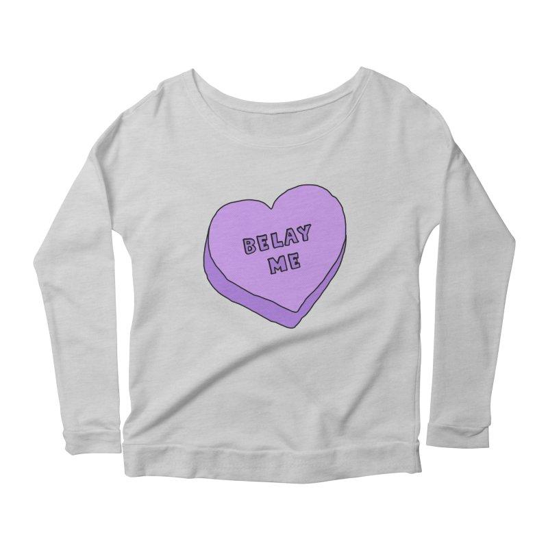Belay Me Women's Scoop Neck Longsleeve T-Shirt by The Wandering Fools