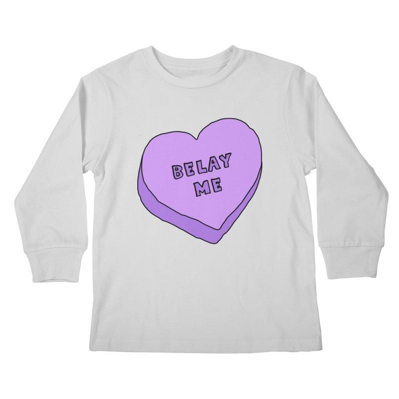 Belay Me Kids Longsleeve T-Shirt by The Wandering Fools