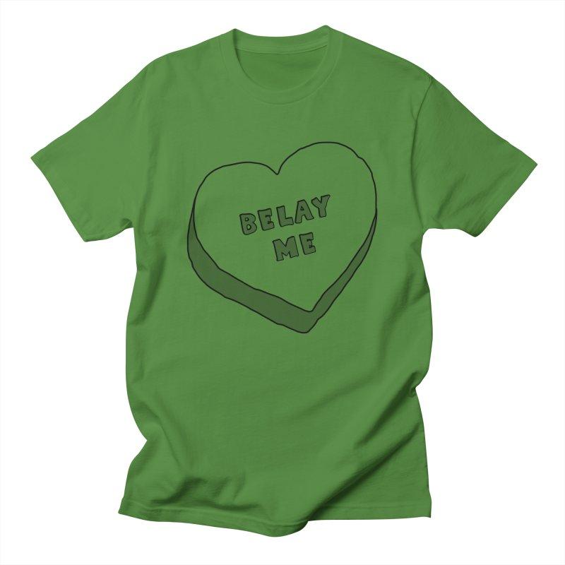Belay Me Men's Regular T-Shirt by The Wandering Fools