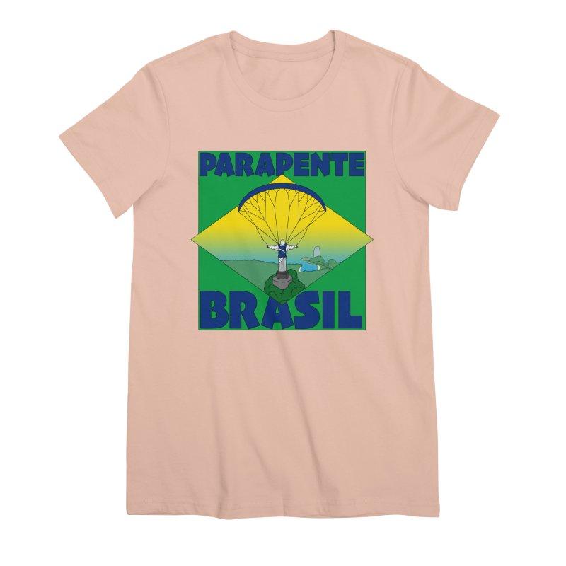 Parapente Brasil - Paraglide Brazil Women's Premium T-Shirt by The Wandering Fools