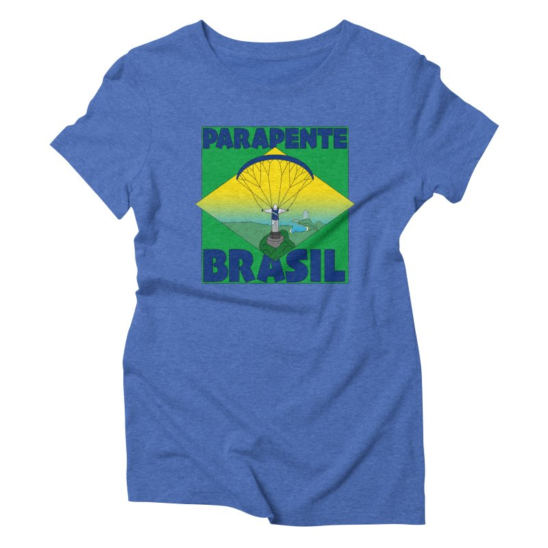 Parapente Brasil - Paraglide Brazil Women's Triblend T-Shirt by The Wandering Fools