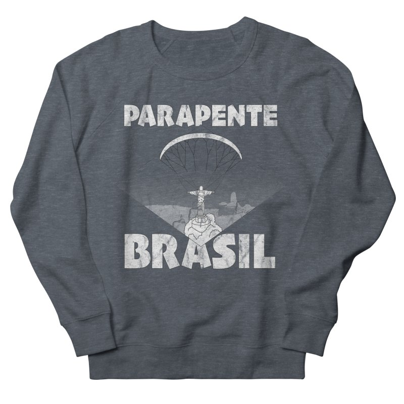 Parapente Brasil - Paraglide Brazil - Grunge Women's French Terry Sweatshirt by The Wandering Fools