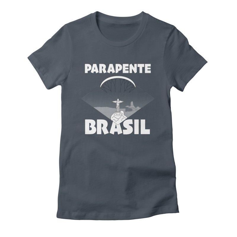 Parapente Brasil - Paraglide Brazil Women's T-Shirt by The Wandering Fools Artist Shop