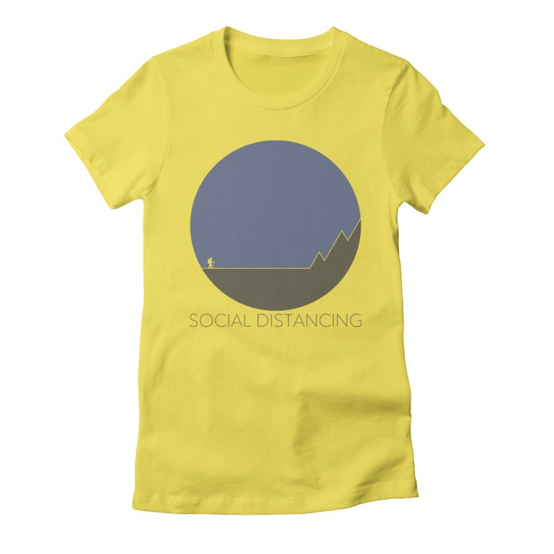 Social Distancing - In Nature Women's T-Shirt by The Wandering Fools Artist Shop