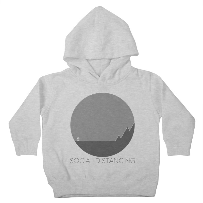 Social Distancing - In Nature - Grey Kids Toddler Pullover Hoody by The Wandering Fools Artist Shop