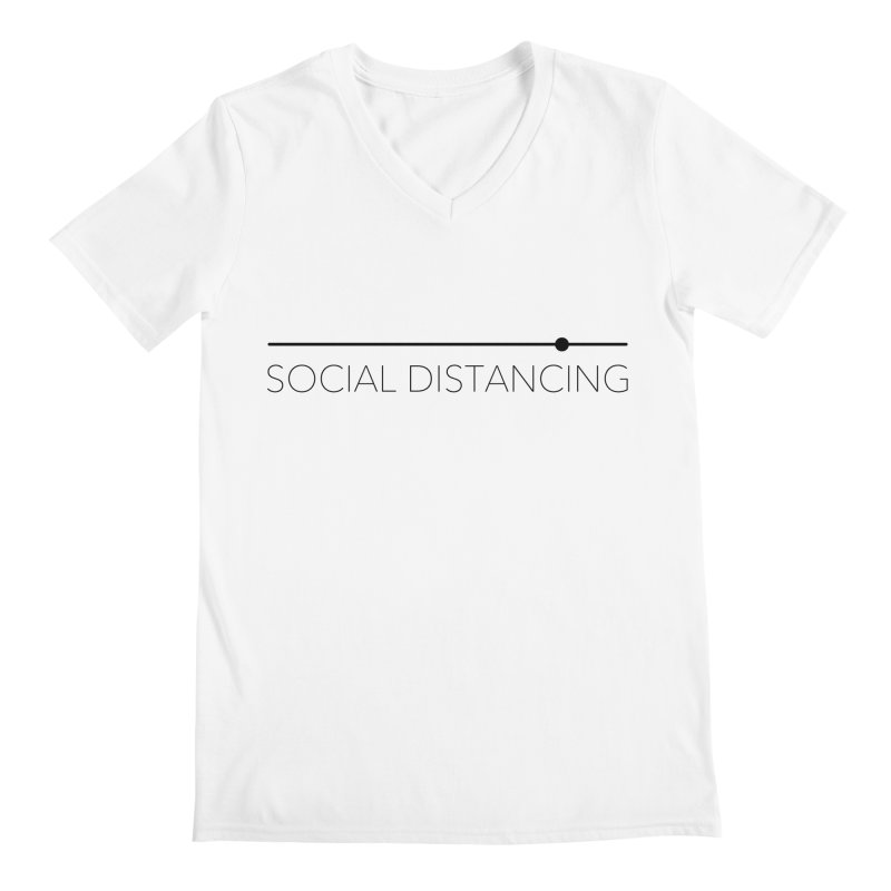 Social Distancing - Black Men's V-Neck by The Wandering Fools Artist Shop