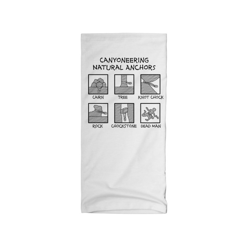 Canyoneering Natural Anchors New Accessories Neck Gaiter by The Wandering Fools Artist Shop