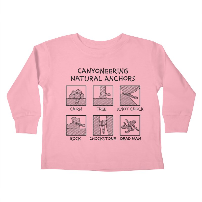 Canyoneering Natural Anchors New Kids Toddler Longsleeve T-Shirt by The Wandering Fools Artist Shop