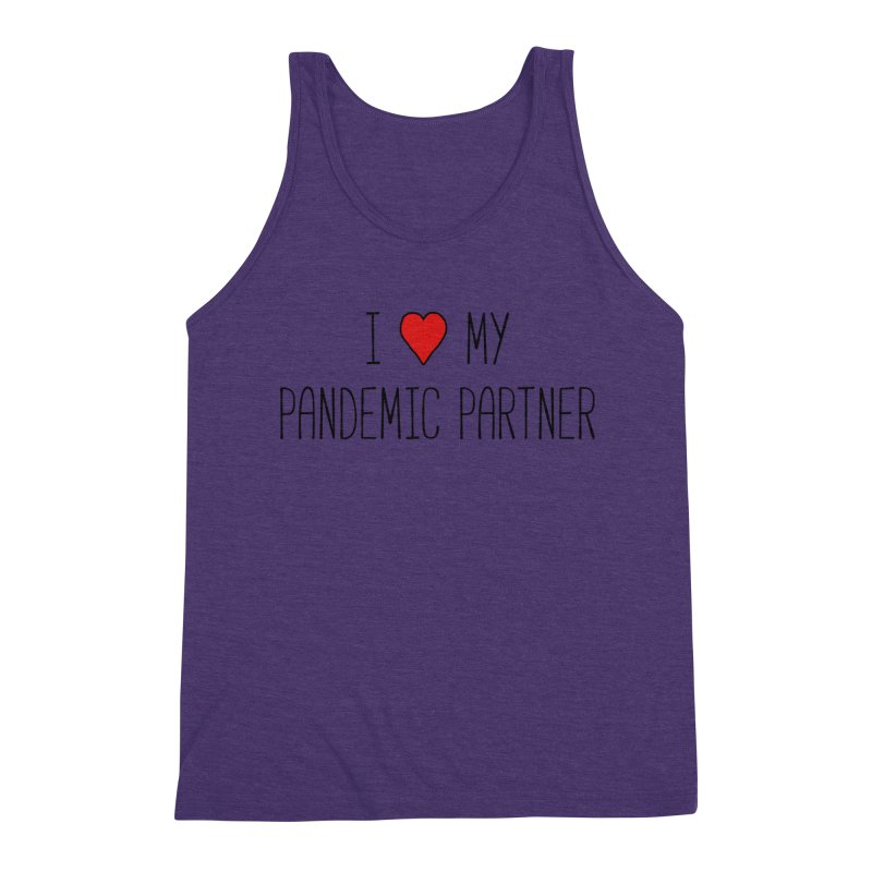 I Love My Pandemic Partner Men's Tank by The Wandering Fools Artist Shop