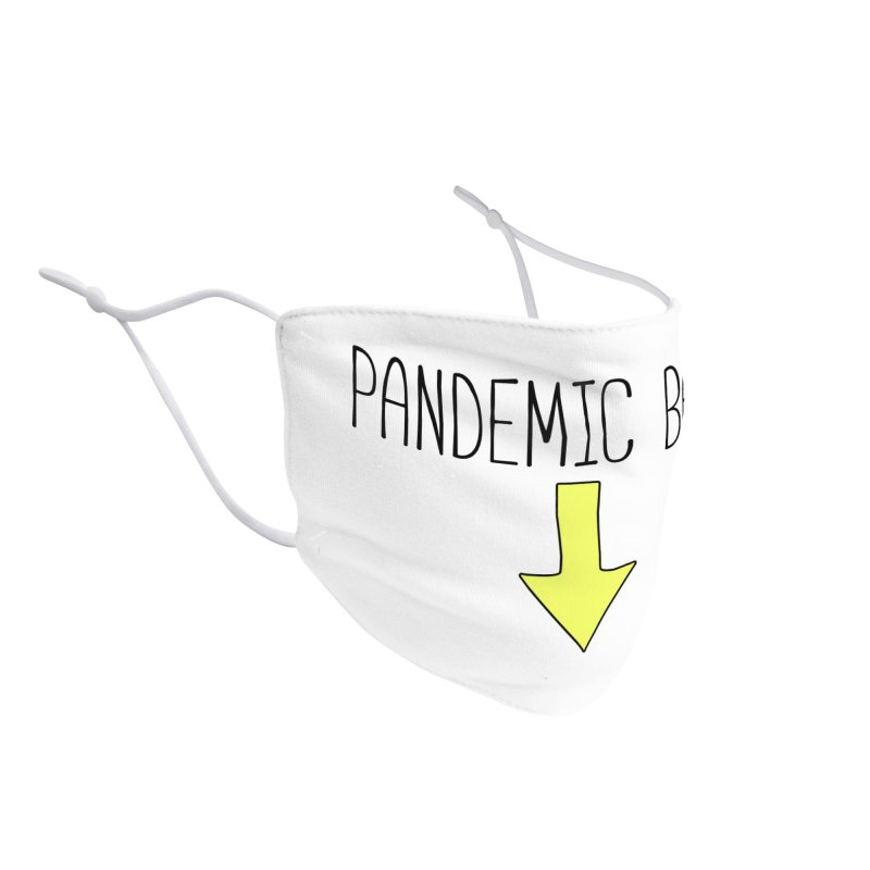 Pandemic Baby Accessories Face Mask by The Wandering Fools Artist Shop