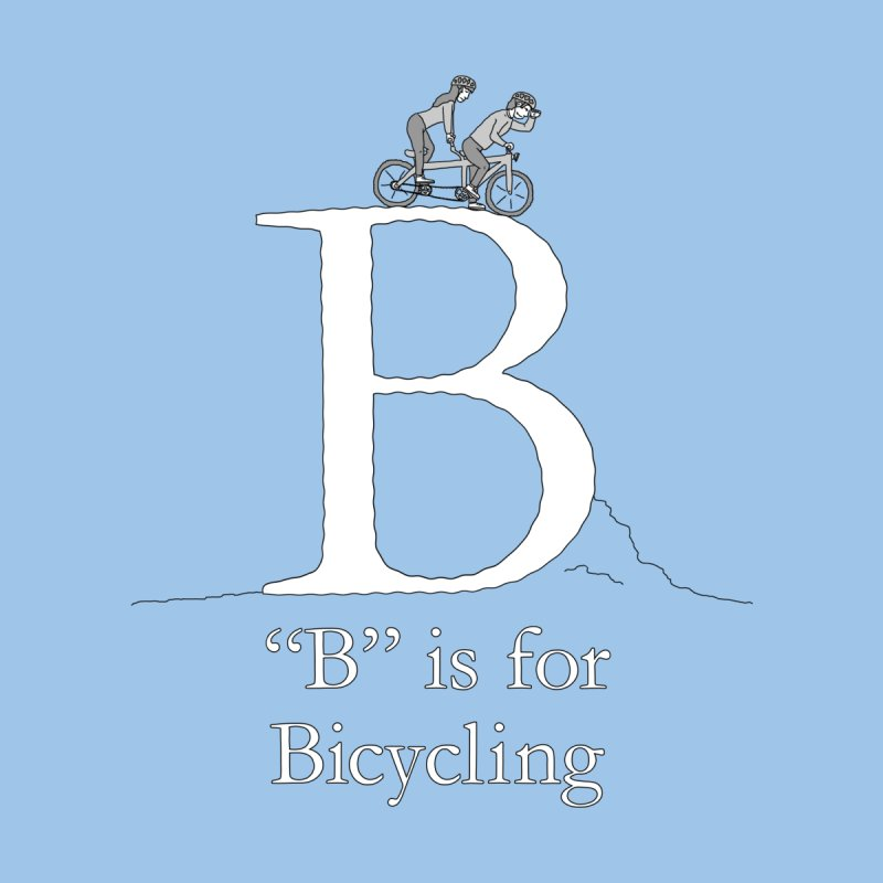 B is for Bicycling Men's T-Shirt by The Wandering Fools