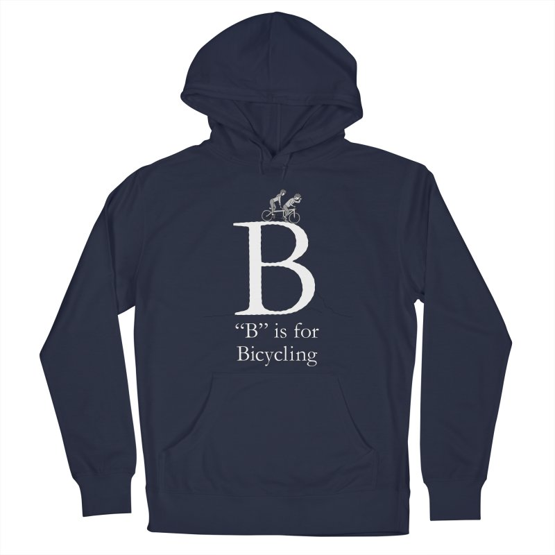 B is for Bicycling Men's Pullover Hoody by The Wandering Fools Artist Shop