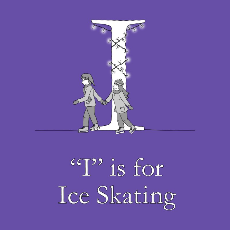 I is for Ice Skating Women's T-Shirt by The Wandering Fools Artist Shop
