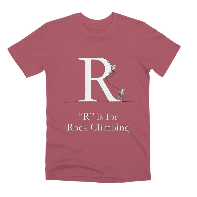 R is for Rock Climbing in Men's Premium T-Shirt Redwood by The Wandering Fools