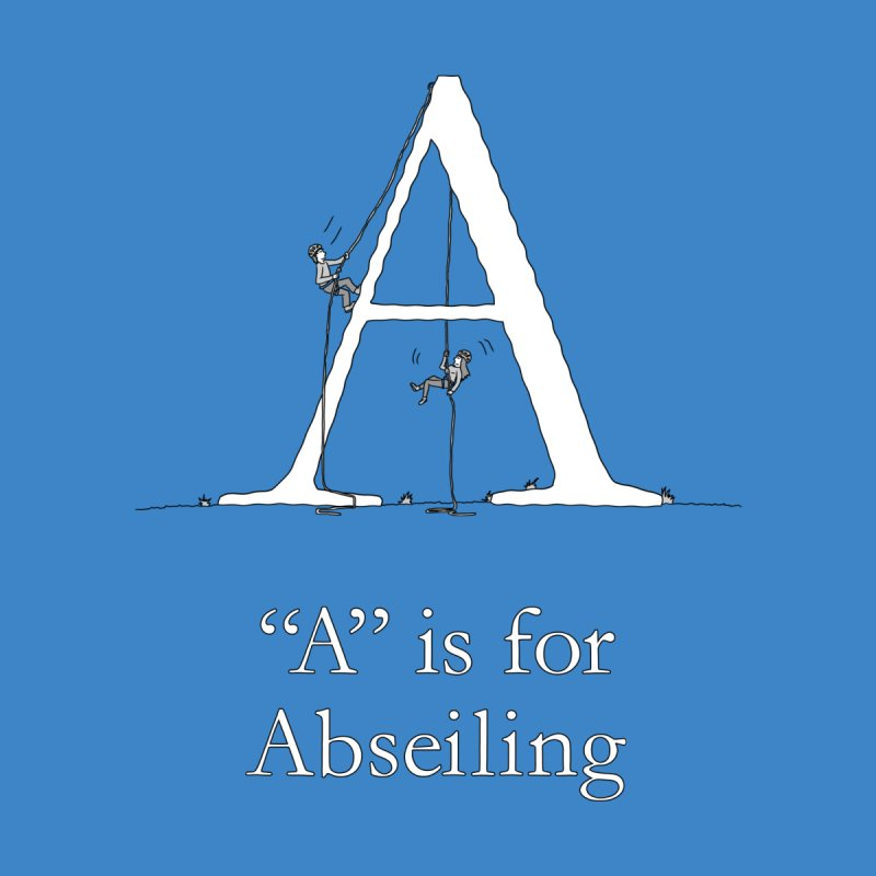 A is for Abseiling Men's T-Shirt by The Wandering Fools Artist Shop