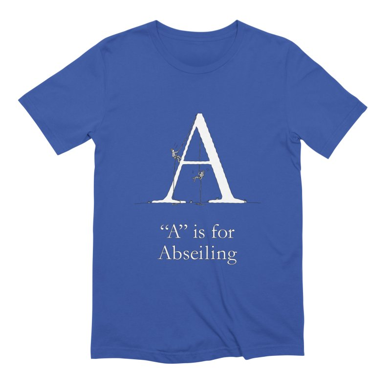 A is for Abseiling in Men's Extra Soft T-Shirt Royal Blue by The Wandering Fools