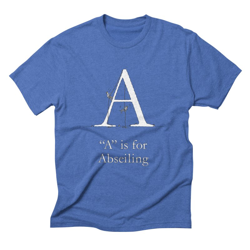 A is for Abseiling Men's T-Shirt by The Wandering Fools