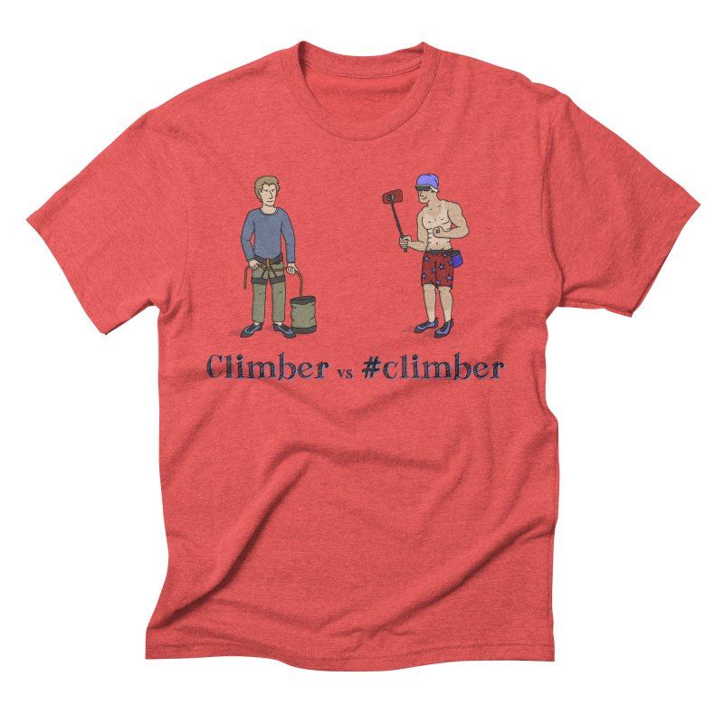 Climber vs #climber in Men's Triblend T-Shirt Chili Red by The Wandering Fools