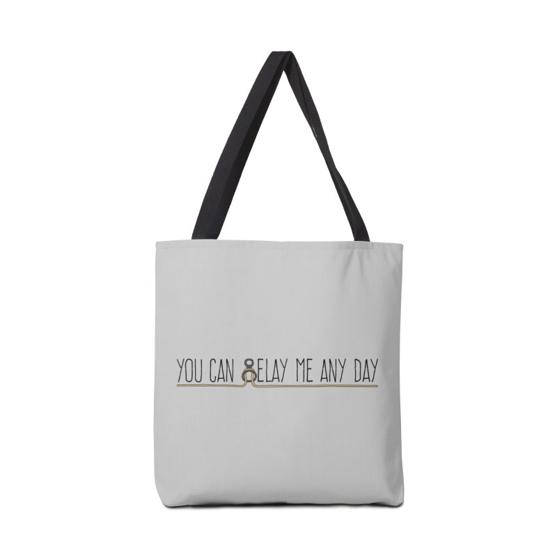 You Can Belay Me Any Day Accessories Bag by The Wandering Fools