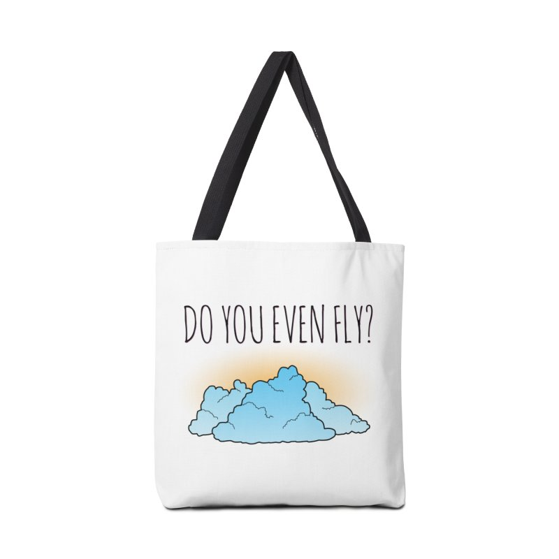 Do You Even Fly? Accessories Bag by The Wandering Fools
