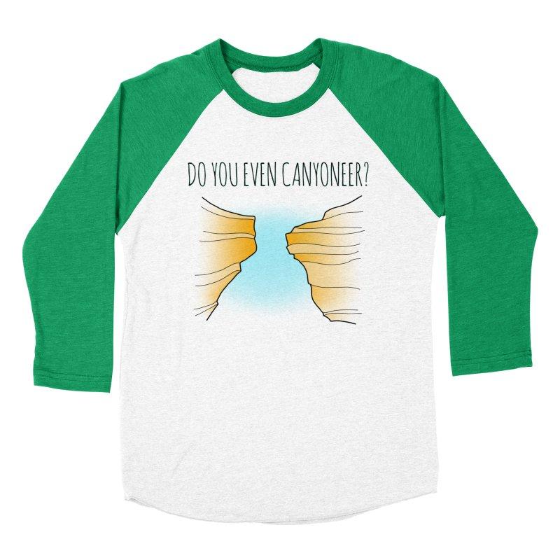 Do You Even Canyoneer? Men's Baseball Triblend Longsleeve T-Shirt by The Wandering Fools