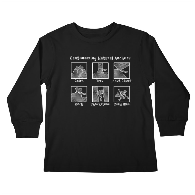 Canyoneering Natural Anchors Kids Longsleeve T-Shirt by The Wandering Fools