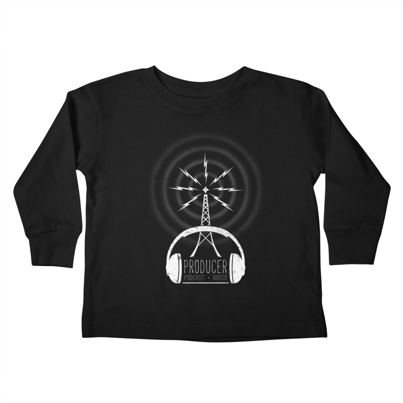 Producer: Podcasts + Radio Kids Toddler Longsleeve T-Shirt by The Wandering Fools