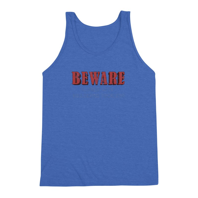 Beware: Climber with Bouldering Problems Men's Triblend Tank by The Wandering Fools