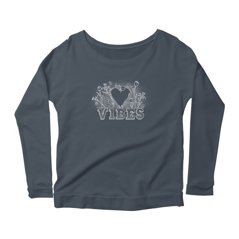 Vibes Women's Scoop Neck Longsleeve T-Shirt by The Wandering Fools