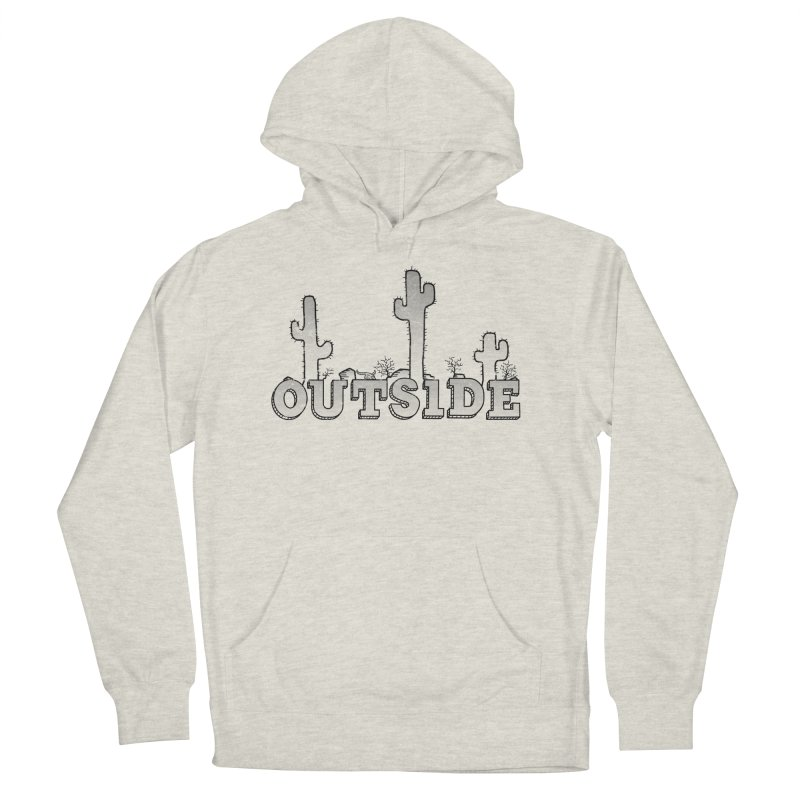 Outside Women's French Terry Pullover Hoody by The Wandering Fools