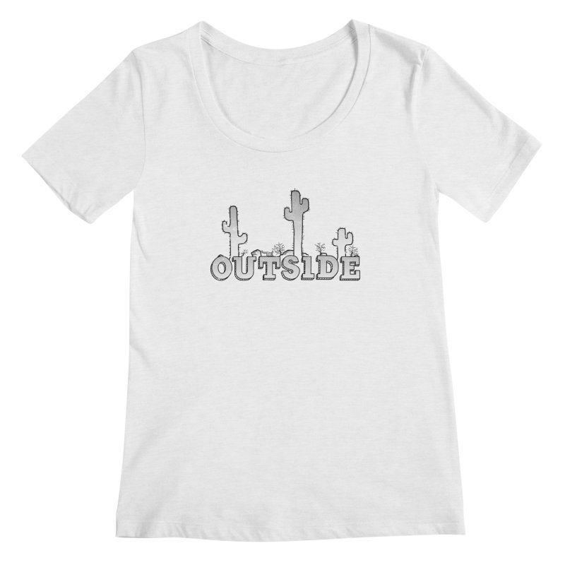 Outside Women's Regular Scoop Neck by The Wandering Fools