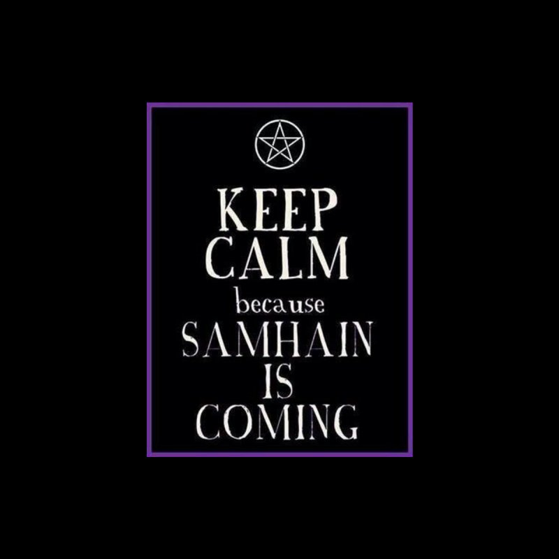KeepCalmSamhain by The Ways of The Old's Artist Shop
