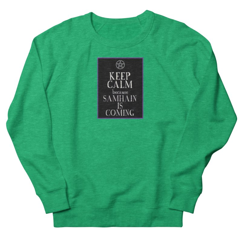KeepCalmSamhain Men's French Terry Sweatshirt by The Ways of The Old's Artist Shop