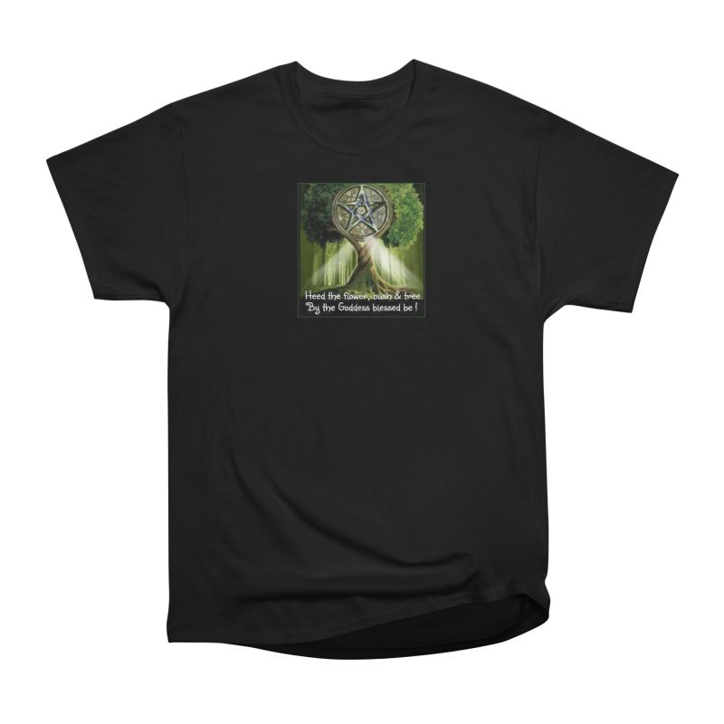 GoddessBlessedBe Women's Heavyweight Unisex T-Shirt by The Ways of The Old's Artist Shop