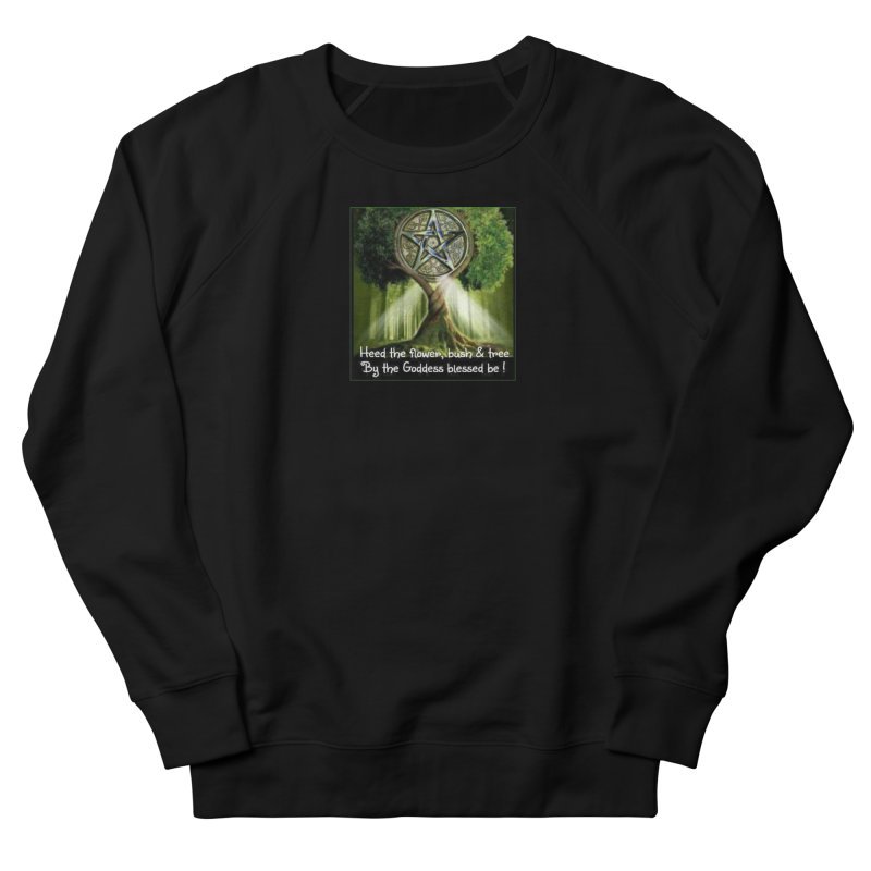 GoddessBlessedBe Women's French Terry Sweatshirt by The Ways of The Old's Artist Shop