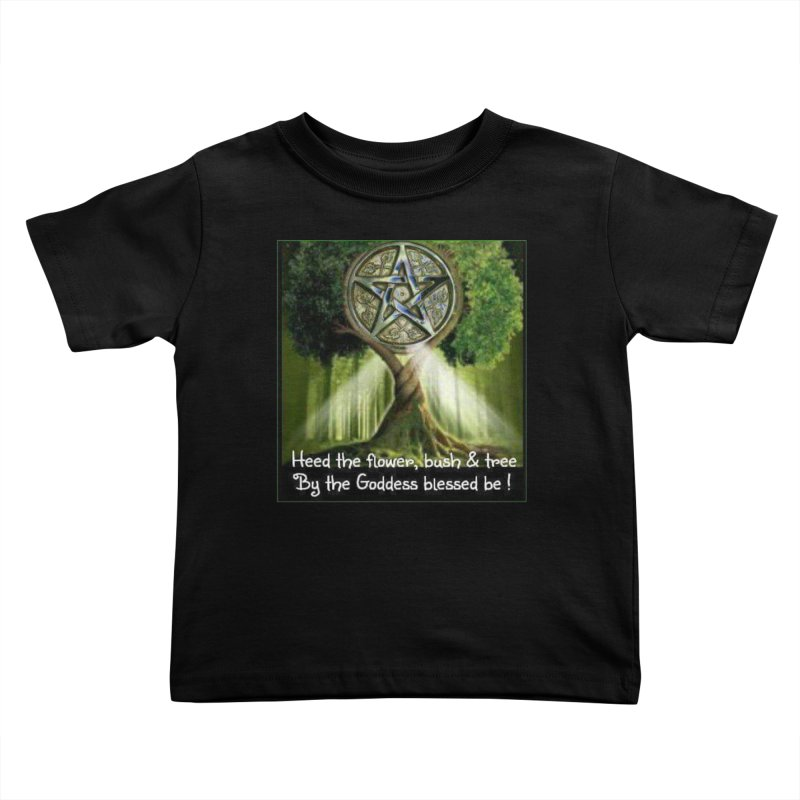 GoddessBlessedBe Kids Toddler T-Shirt by The Ways of The Old's Artist Shop